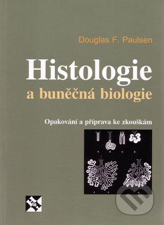 Histologie a buněčná biologie - Opakování a příprava ke zkouškám