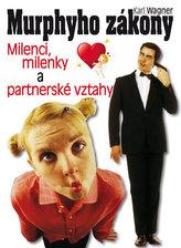 Murphyho zákony  - milenci, milenky a partnerské vztahy
