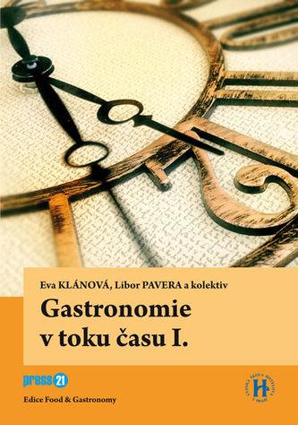 Gastronomie v toku času I.
