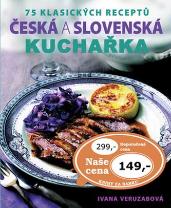 Česká a slovenská kuchařka - 72 klasických receptů