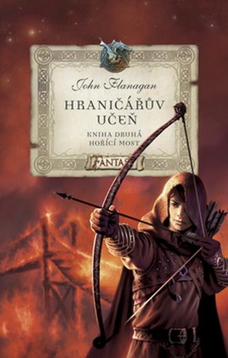 Hraničářův učeň - Kniha druhá - Hořící most - 2. vydání