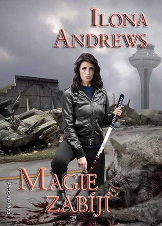 Kate Daniels 5 - Magie zabíjí