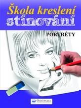 Škola kreslení – stínování – portréty
