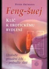 Feng-šuej klíč k erotickému bydlení