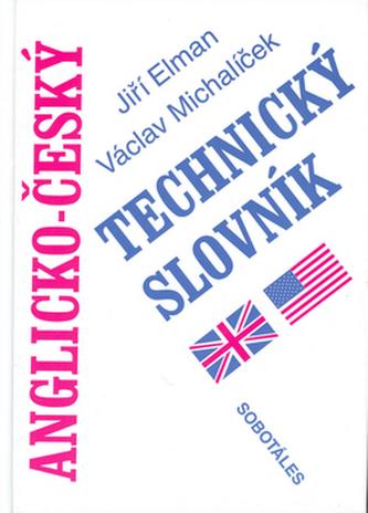 Anglicko - český technický slovník - Jiří Elman