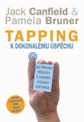 Tapping k dokonalému úspěchu - Jak překonat překážky a znásobit výsledky vaší práce + DVD