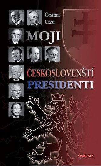 Moji českoslovenští prezidenti - 2. vydání