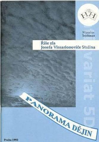 Říše zla Josefa Vissarionoviče Stalina