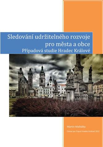 Sledování udržitelného rozvoje pro města a obce – případová studie Hradec Králové
