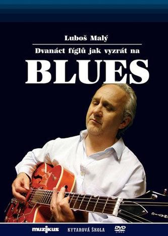 12 fíglů jak vyzrát na blues - Kytarová škola - DVD