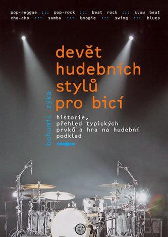 Devět hudebních stylů pro bicí nástroje + DVD - Bohumil Zýka