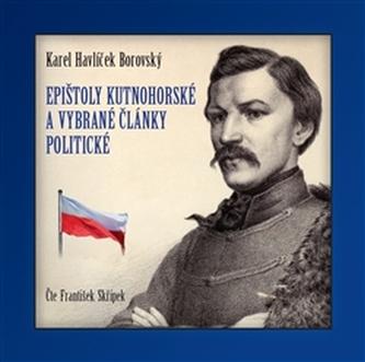 Epištoly kutnohorské a vybrané články politické - CD