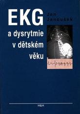 EKG a dysrytmie v dětském věku (Praktický návod k diagnostice a léčbě)