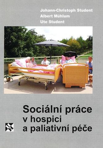 Sociální práce v hospici a paliativní péče