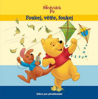 Medvídek Pú - Foukej, větře, foukej