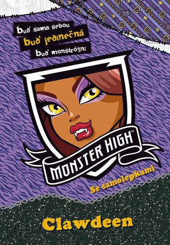 Monster High - Clawdeen - Buď sama sebou, buď jedinečná, buď monstrózní