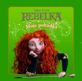 Rebelka - Moje pohádka