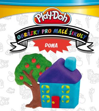 Play Doh! Doma - Obrázky pro malé šikuly