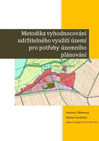 Metodika vyhodnocování udržitelného využití území pro potřeby územního plánování
