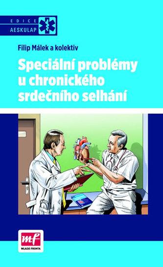 Speciální problémy u chronického srdečního selhání
