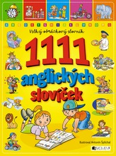 1111 anglických slovíček - Velký obrázkový slovník - 2. vydání