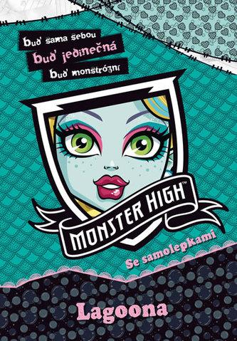 Monster High - Lagoona - Buď sama sebou, buď jedinečná, buď monstrózní