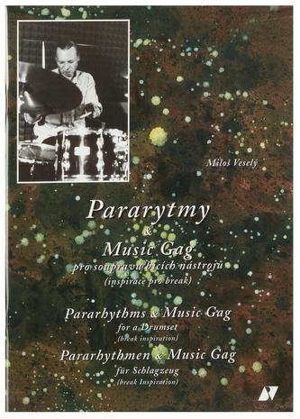 Pararytmy & Music Gag pro soupravu bicích nástrojů