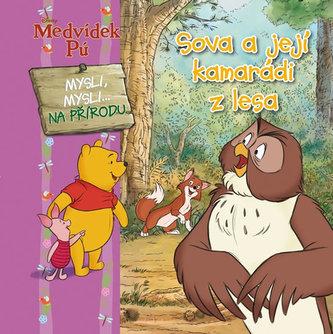 Medvídek Pú - Sova a její kamarádi z lesa - Mysli, mysli na přírodu