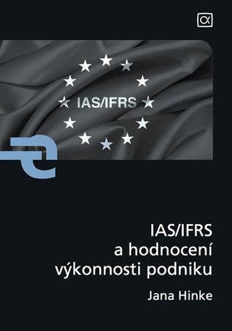 IAS/IFRS a hodnocení výkonnosti podniku