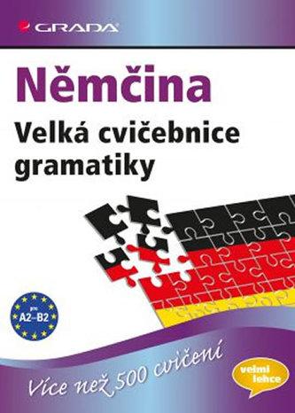 Němčina - Velká cvičebnice gramatiky pro jazykovou úroveň A2–B2