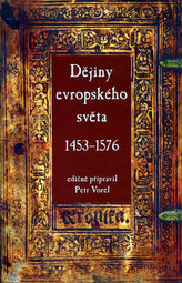 Dějiny evropského světa 1453-1576