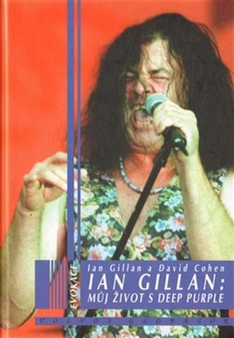 Ian Gillian: Můj život s Deep Purple