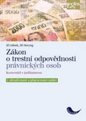 Zákon o trestní odpovědnosti právnických osob - Jiří Jelínek