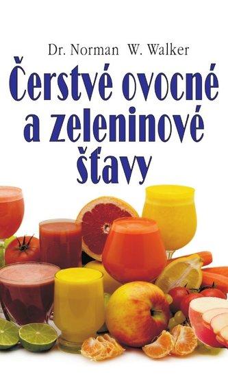 Čerstvé ovocné a zeleninové šťavy - Norman W. Walker