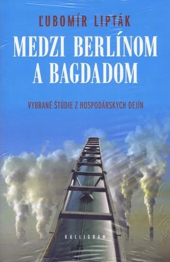 Medzi Berlínom a Bagdadom