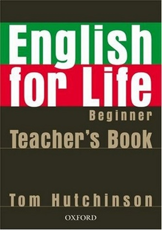 English for life Beginner Teacher's Book + MultiROM - Tom Hutchinson