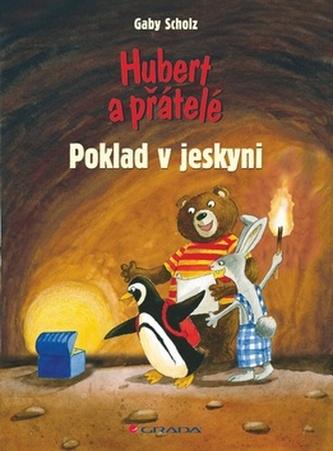 Hubert a přátelé Poklad v jeskyni