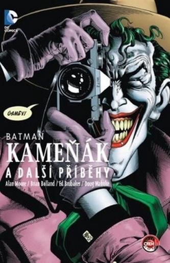 Batman - Kameňák, Muž, který se smál