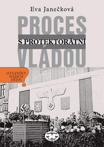 Proces s protektorátní vládou