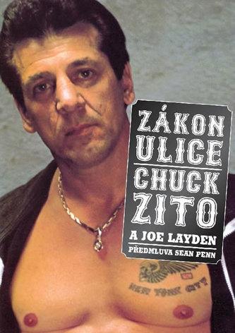 Zákon ulice - Chuck Zito