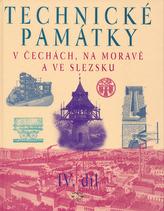 Technické památky v Čechách, na Moravě a ve Slezsku IV.díl