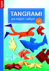 Tangrami pre malých i vežkých