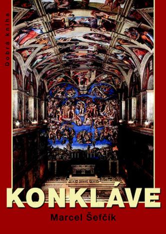 Konkláve - Marcel Šefčík