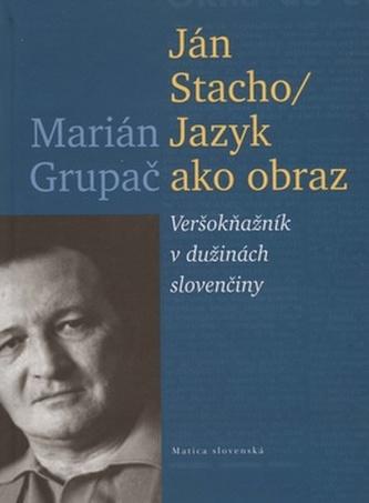 Ján Stacho Jazyk ako obraz
