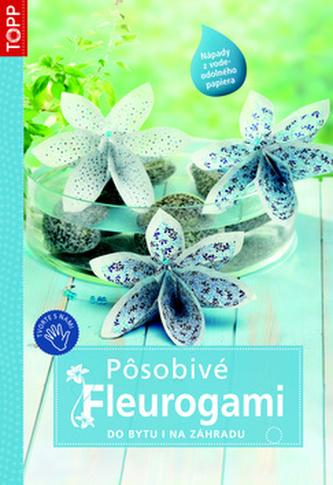 Pôsobivé fleurogami