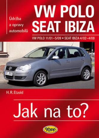VW Polo 11/01–5/09 / Seat Ibiza 4/02–4/08 - Jak na to? č. 116 - Etzold Hans-Rudiger Dr.