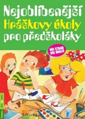 Nejoblíbenější Hráškovy úkoly pro předškoláky - Taťána Vargová