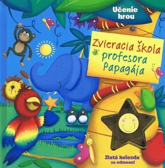 Zvieracia škola profesora Papagája