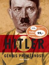 Hitler Génius průměrnosti