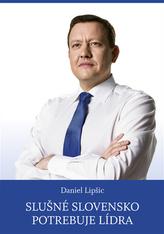 Slušné Slovensko potrebuje lídra